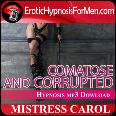 Comatose and Corrupted: Hypnosis for Masturbation